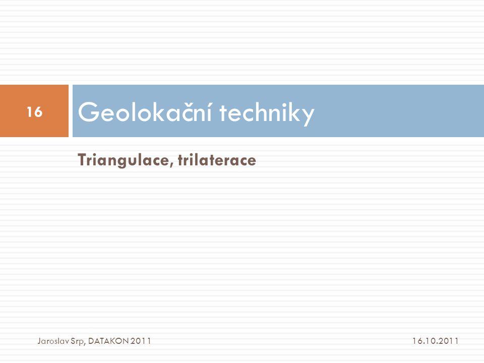 Geolokační techniky Triangulace, trilaterace