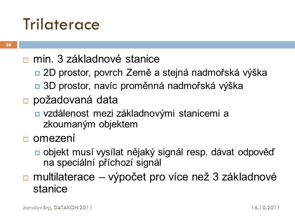 Trilaterace min. 3 základnové stanice požadovaná data omezení
