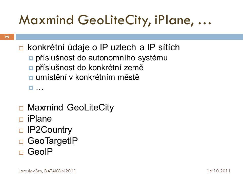 Maxmind GeoLiteCity, iPlane, …