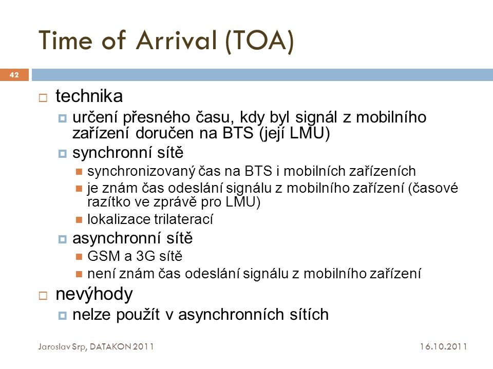 Time of Arrival (TOA) technika nevýhody