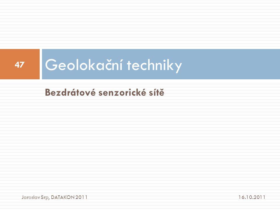 Geolokační techniky Bezdrátové senzorické sítě