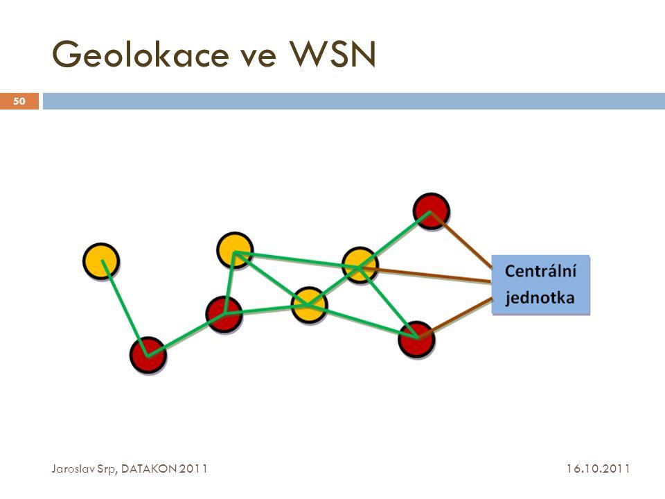 Geolokace ve WSN Jaroslav Srp, DATAKON 2011 16.10.2011