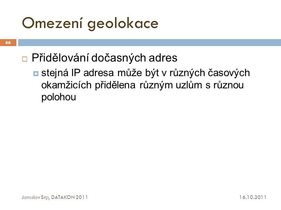 Omezení geolokace Přidělování dočasných adres