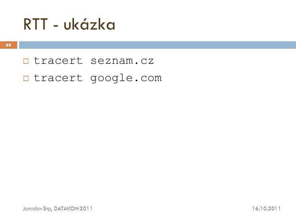 RTT - ukázka tracert seznam.cz tracert google.com