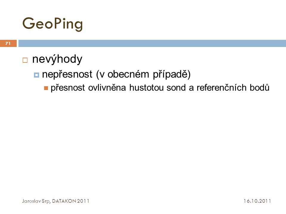 GeoPing nevýhody nepřesnost (v obecném případě)