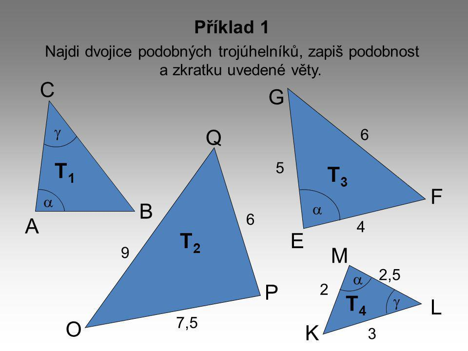 C G Q T1 T3 F B A T2 E M P T4 L O K Příklad 1