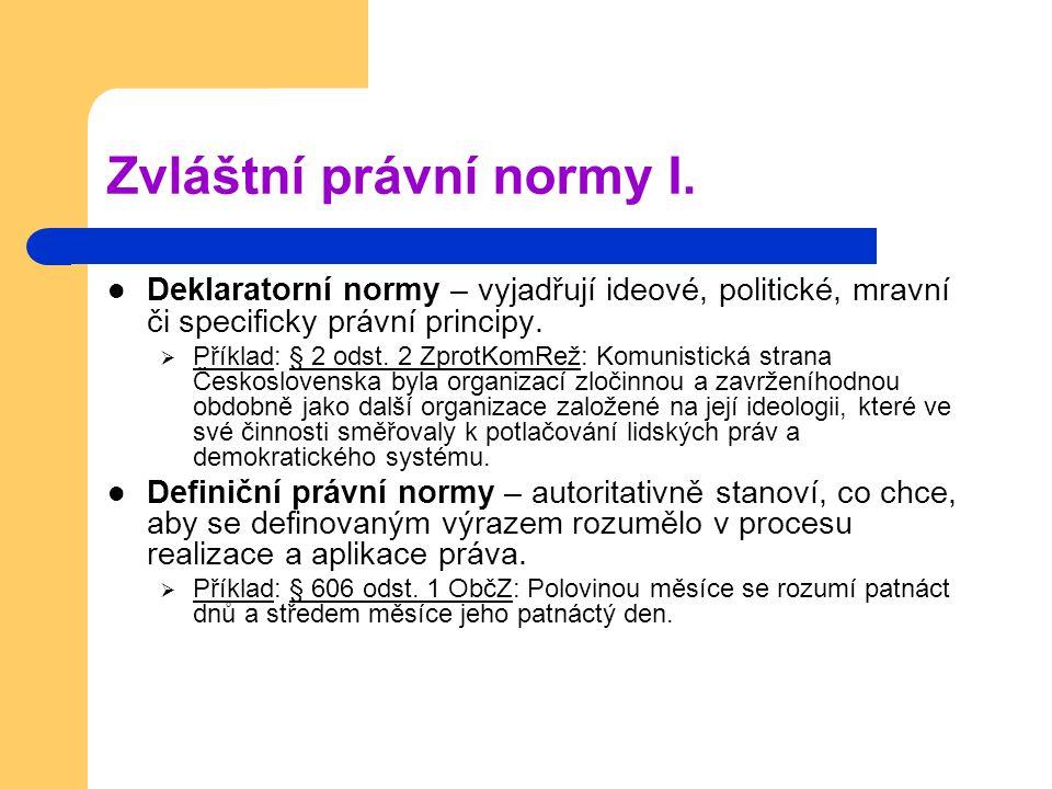 Zvláštní právní normy I.