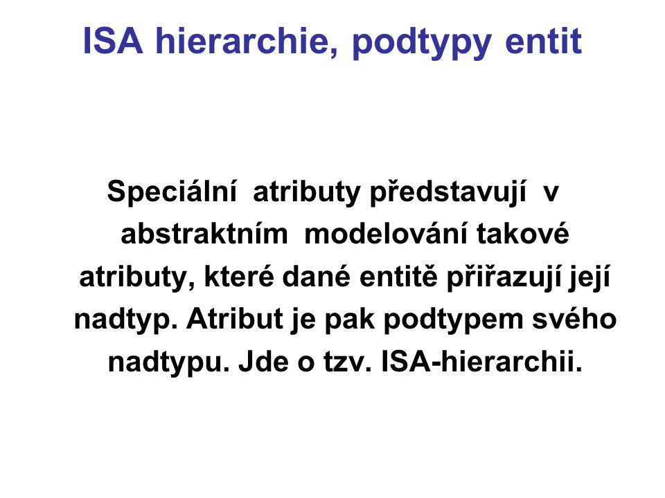 ISA hierarchie, podtypy entit