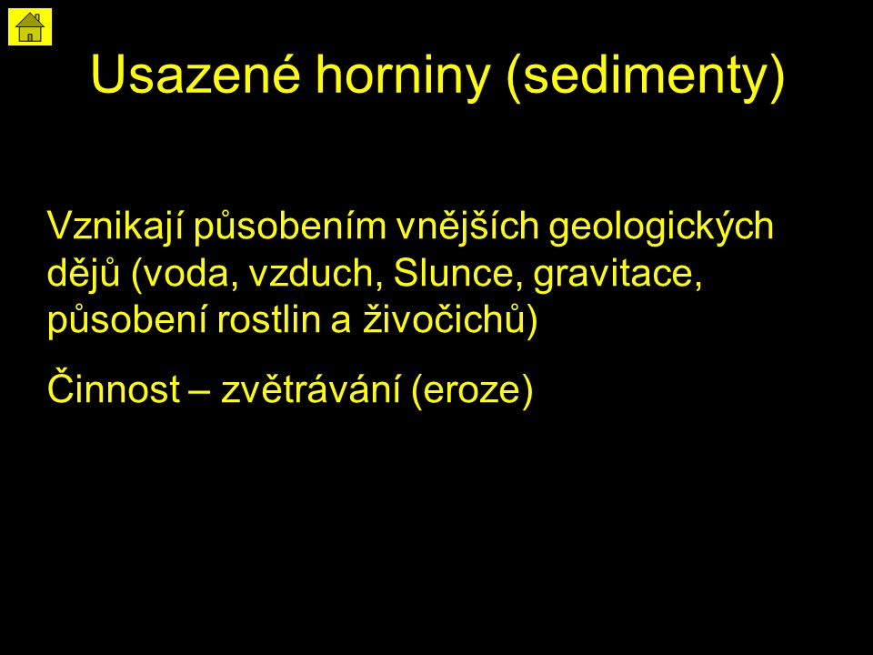 Usazené horniny (sedimenty)