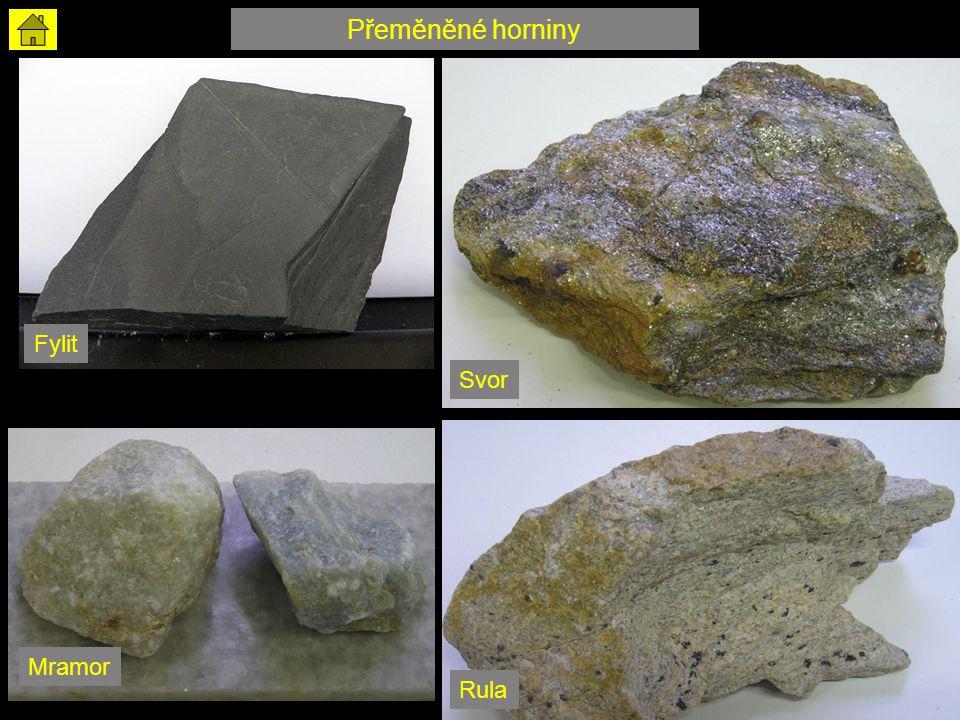 Přeměněné horniny Fylit Svor Mramor Rula