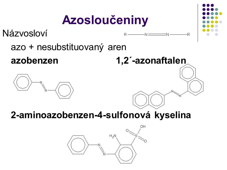 Azosloučeniny Názvosloví azo + nesubstituovaný aren