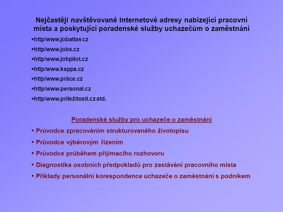 Poradenské služby pro uchazeče o zaměstnání