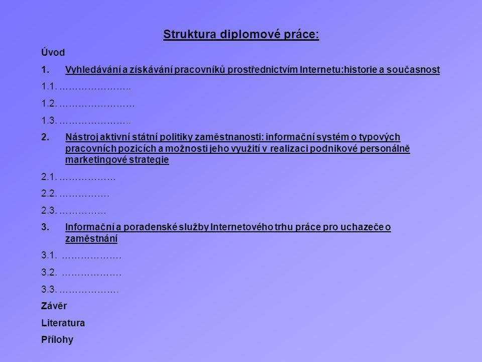 Struktura diplomové práce: