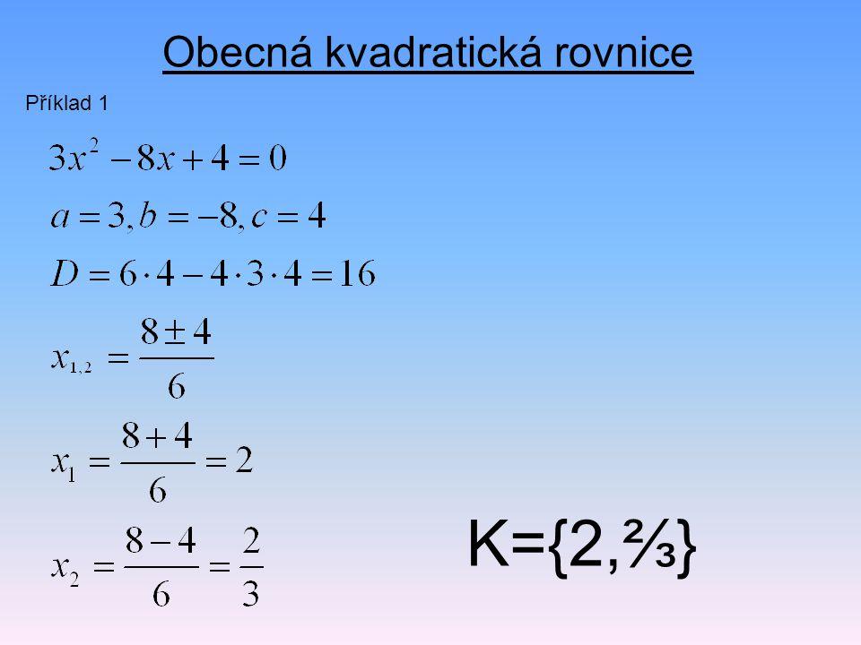Obecná kvadratická rovnice