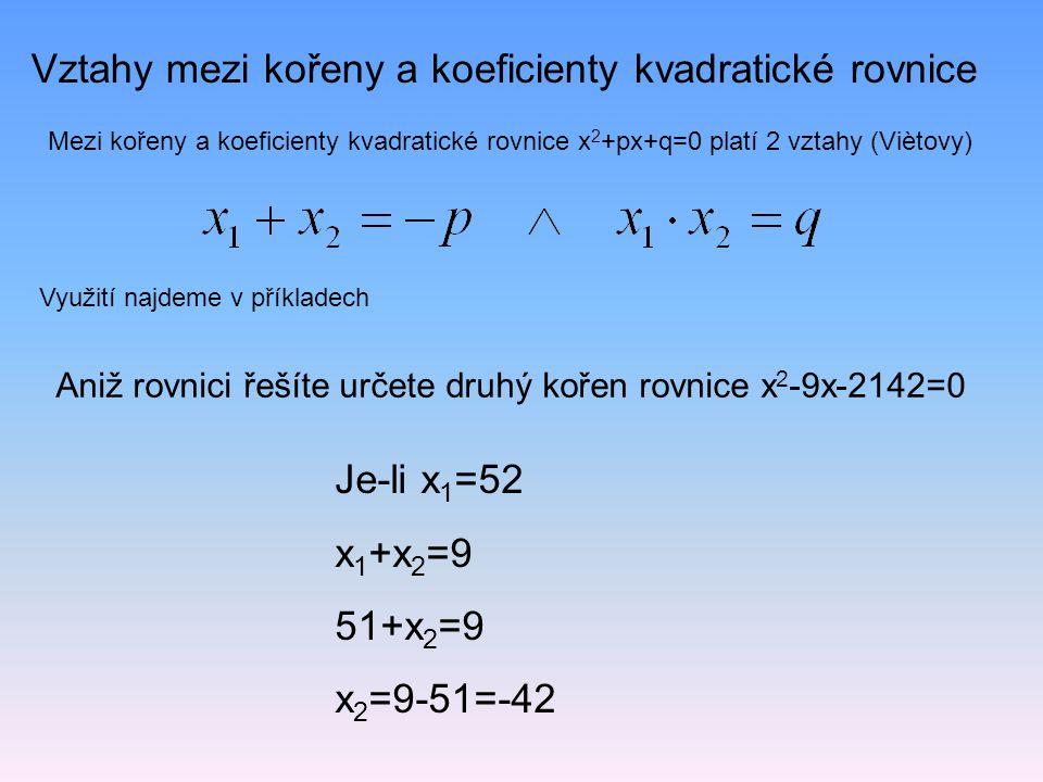 Vztahy mezi kořeny a koeficienty kvadratické rovnice