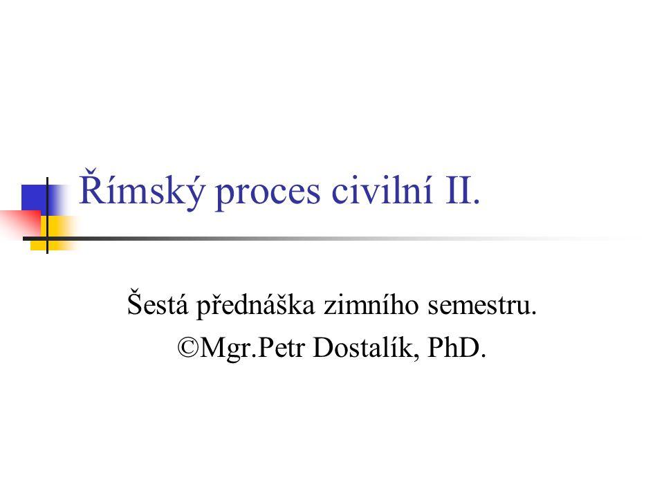 Římský proces civilní II.