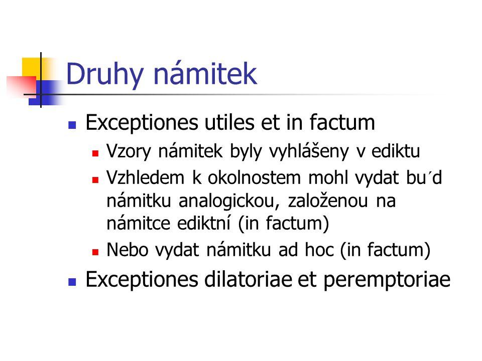 Druhy námitek Exceptiones utiles et in factum