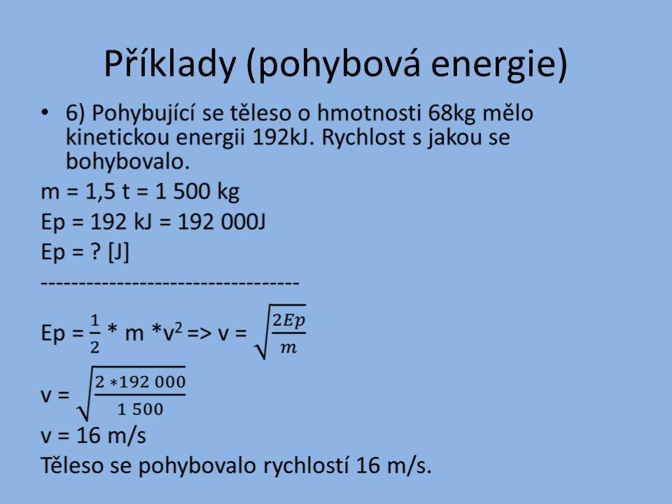 Příklady (pohybová energie)
