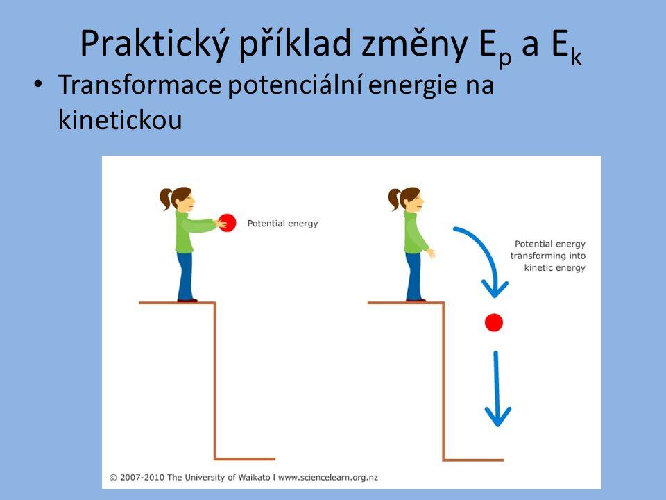 Praktický příklad změny Ep a Ek