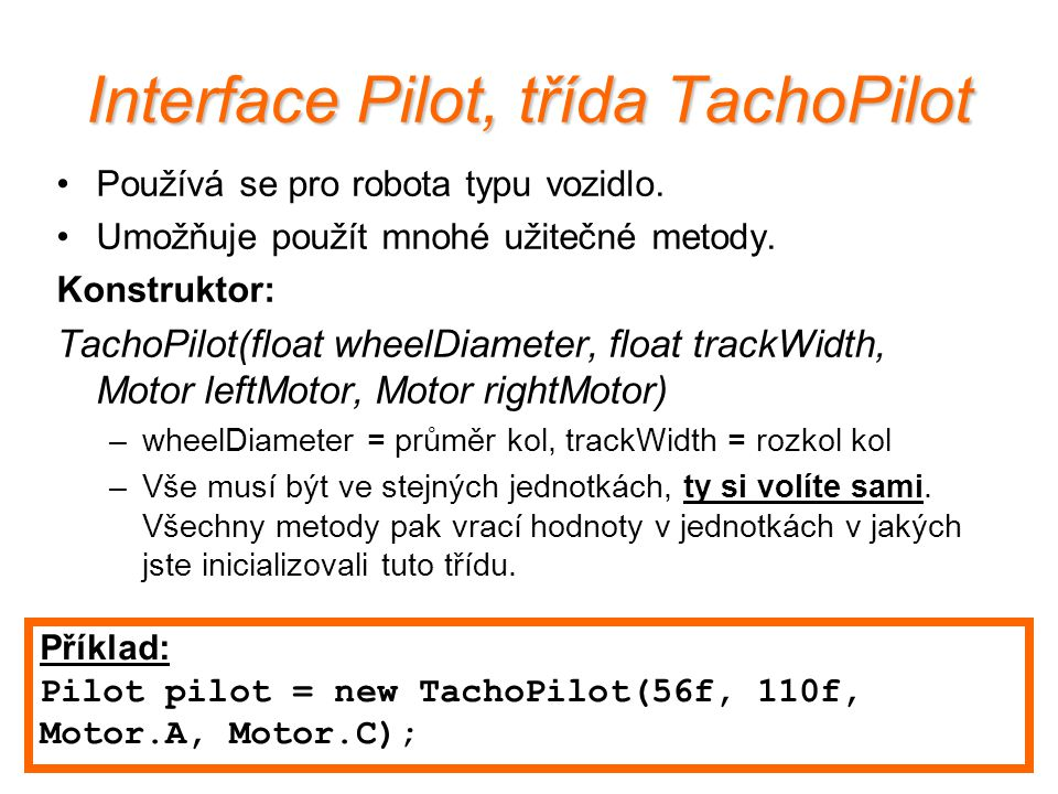 Interface Pilot, třída TachoPilot
