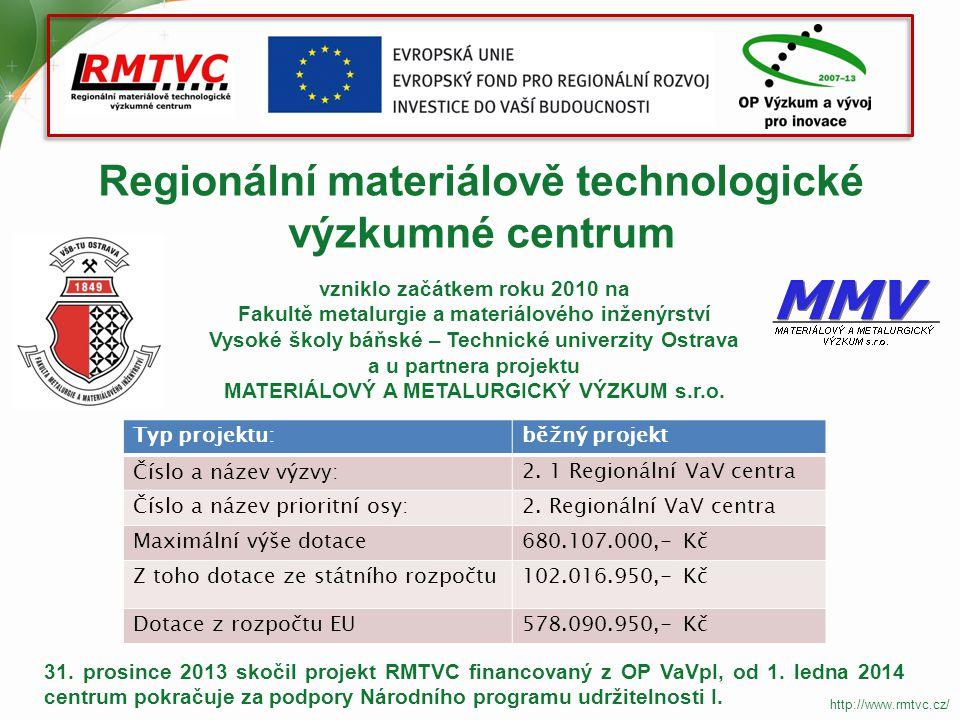 Regionální materiálově technologické výzkumné centrum