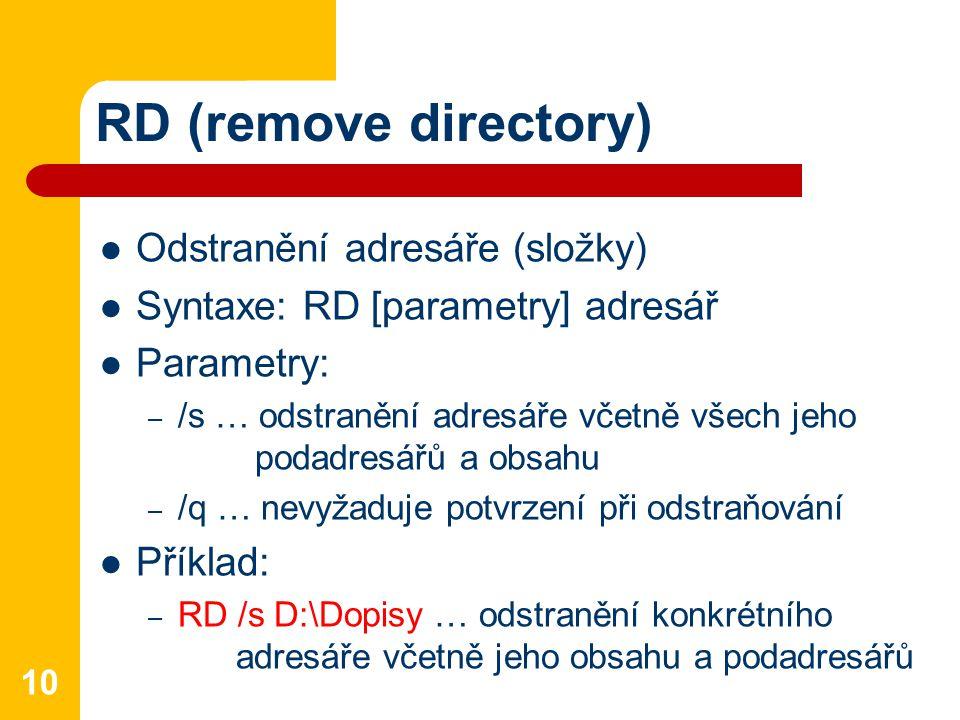 RD (remove directory) Odstranění adresáře (složky)