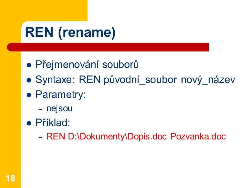 REN (rename) Přejmenování souborů