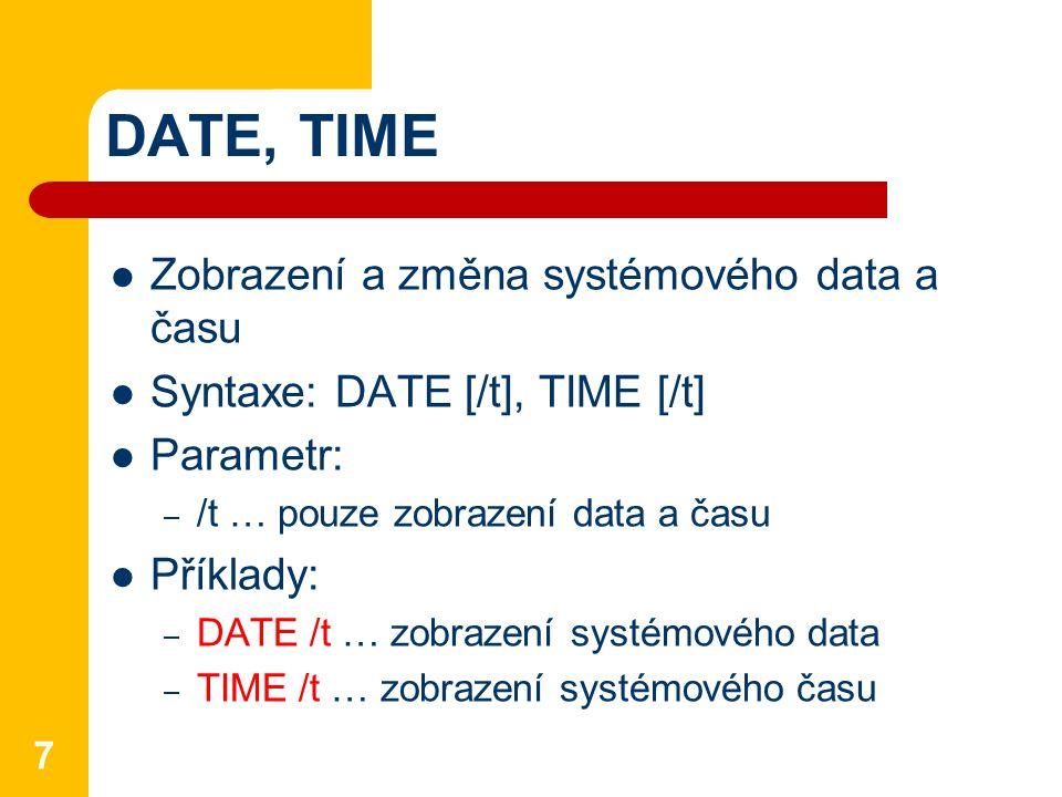 DATE, TIME Zobrazení a změna systémového data a času
