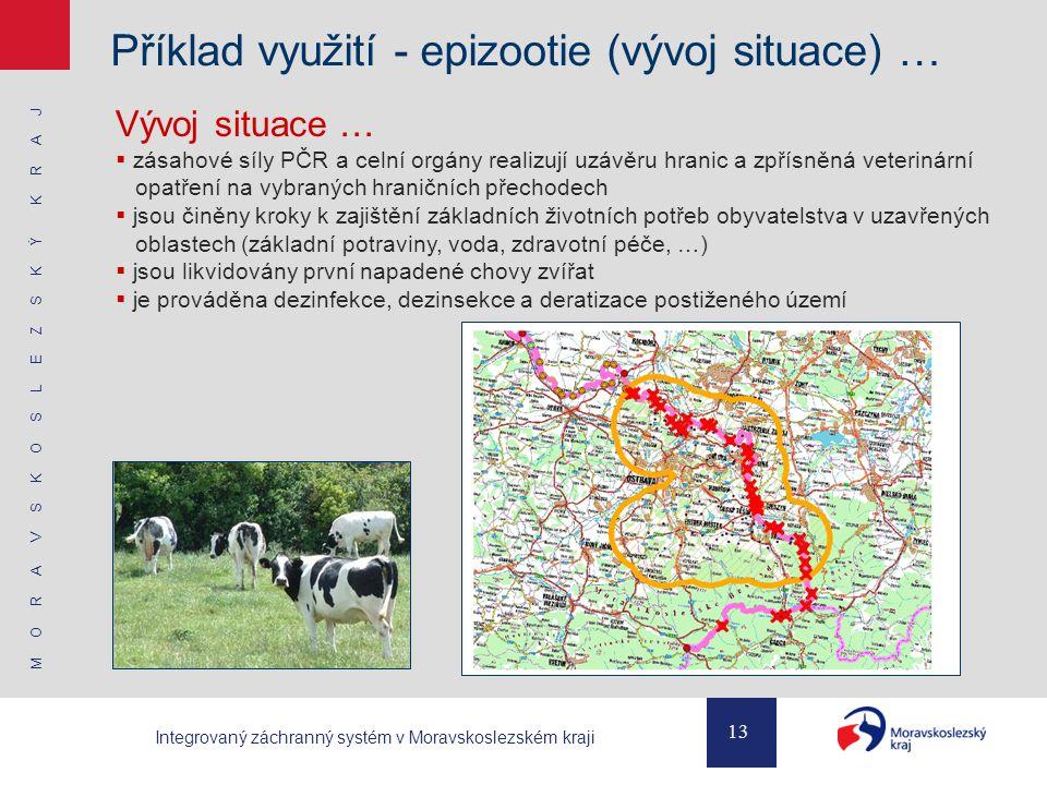 Příklad využití - epizootie (vývoj situace) …