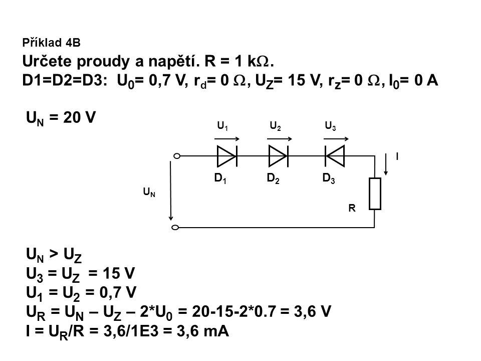 Určete proudy a napětí. R = 1 k.