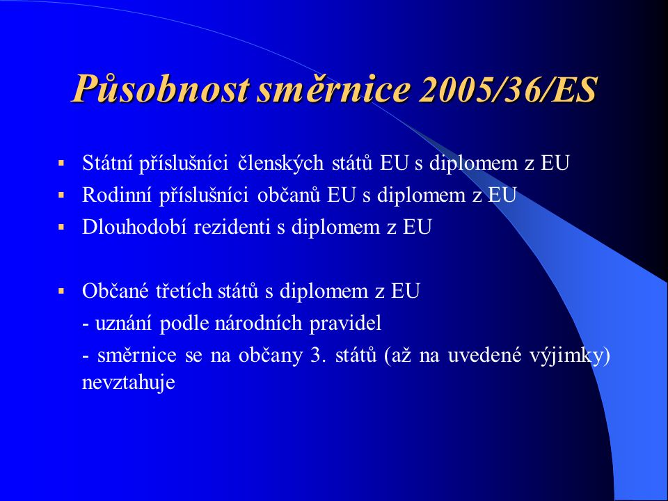 Působnost směrnice 2005/36/ES
