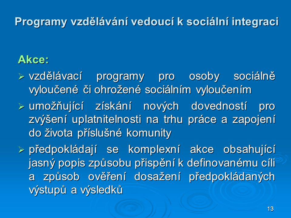 Programy vzdělávání vedoucí k sociální integraci