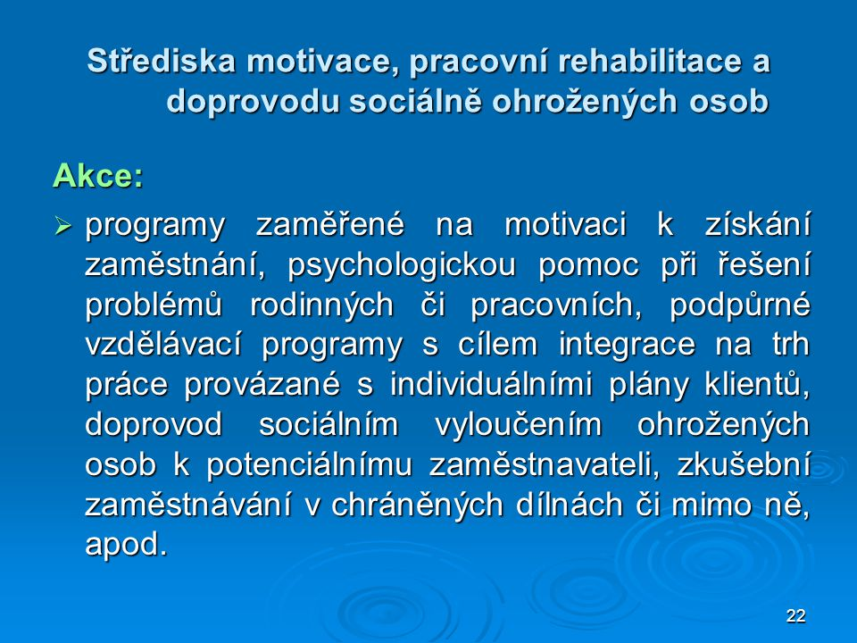 Střediska motivace, pracovní rehabilitace a doprovodu sociálně ohrožených osob