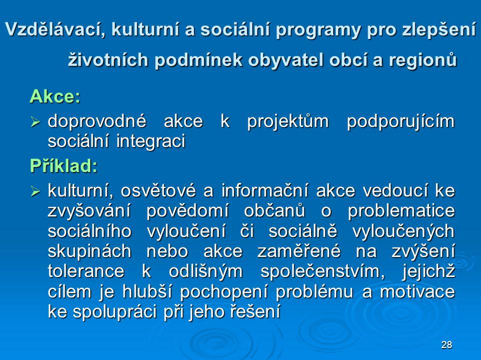 Vzdělávací, kulturní a sociální programy pro zlepšení životních podmínek obyvatel obcí a regionů