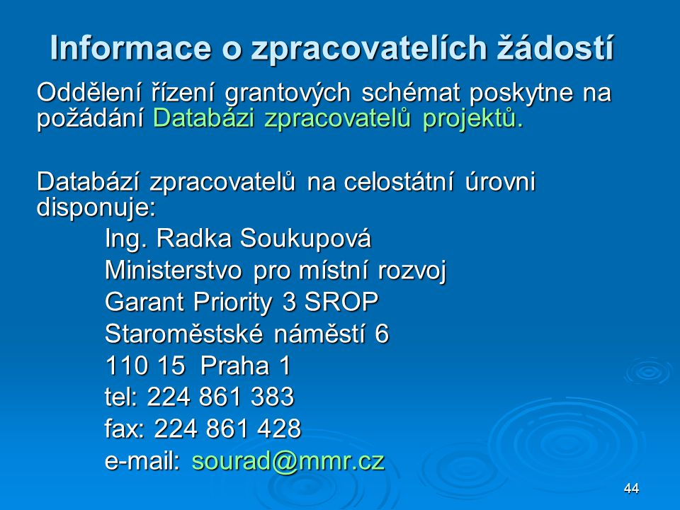 Informace o zpracovatelích žádostí