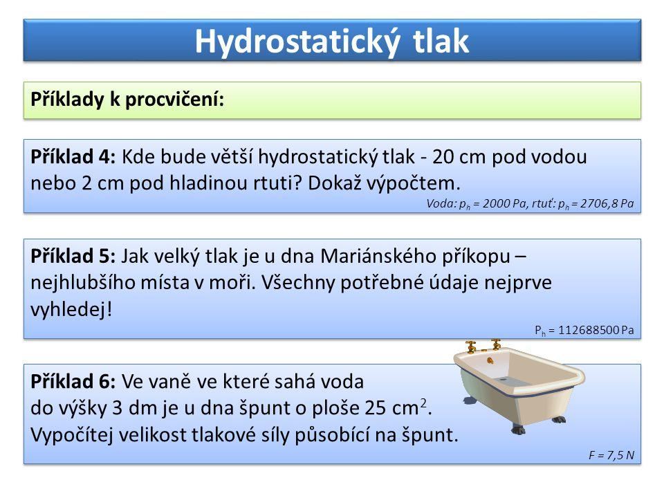Hydrostatický tlak Příklady k procvičení: