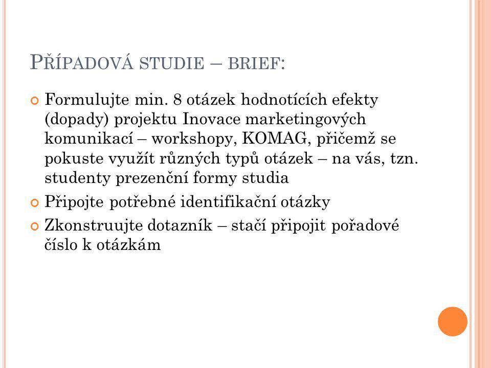 Případová studie – brief: