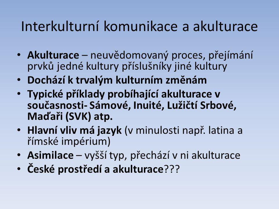 Interkulturní komunikace a akulturace