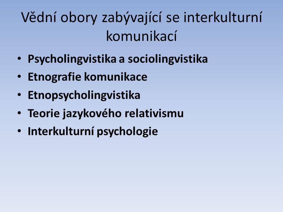 Vědní obory zabývající se interkulturní komunikací