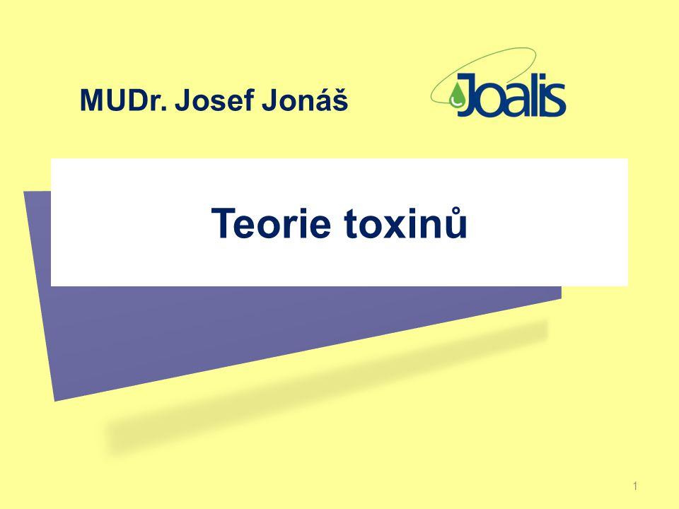 MUDr. Josef Jonáš Teorie toxinů