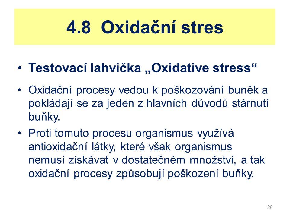 """4.8 Oxidační stres Testovací lahvička """"Oxidative stress"""