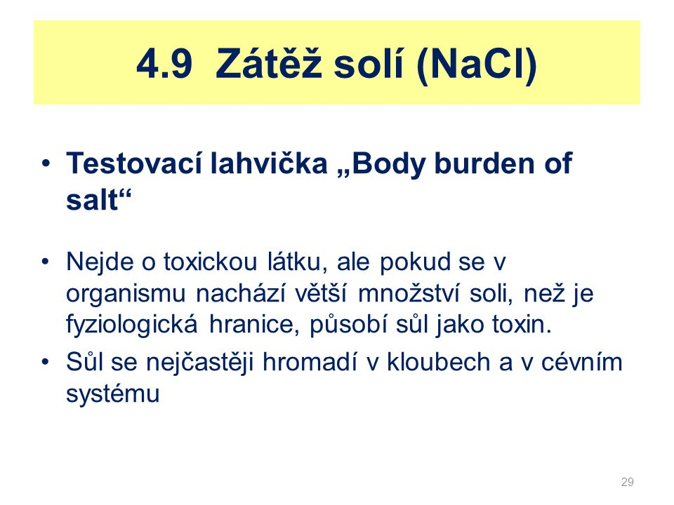 """4.9 Zátěž solí (NaCl) Testovací lahvička """"Body burden of salt"""