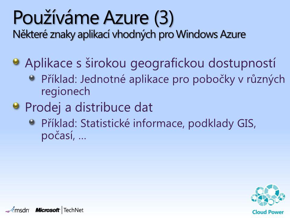 Používáme Azure (3) Některé znaky aplikací vhodných pro Windows Azure