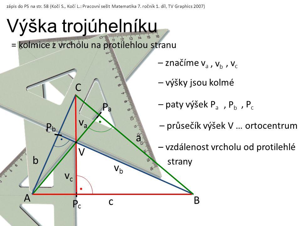 Výška trojúhelníku C Pa va Pb a V b vb vc A B c Pc