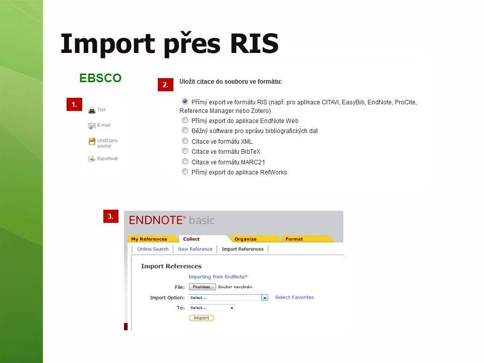 Import přes RIS EBSCO 2. 1. 3.