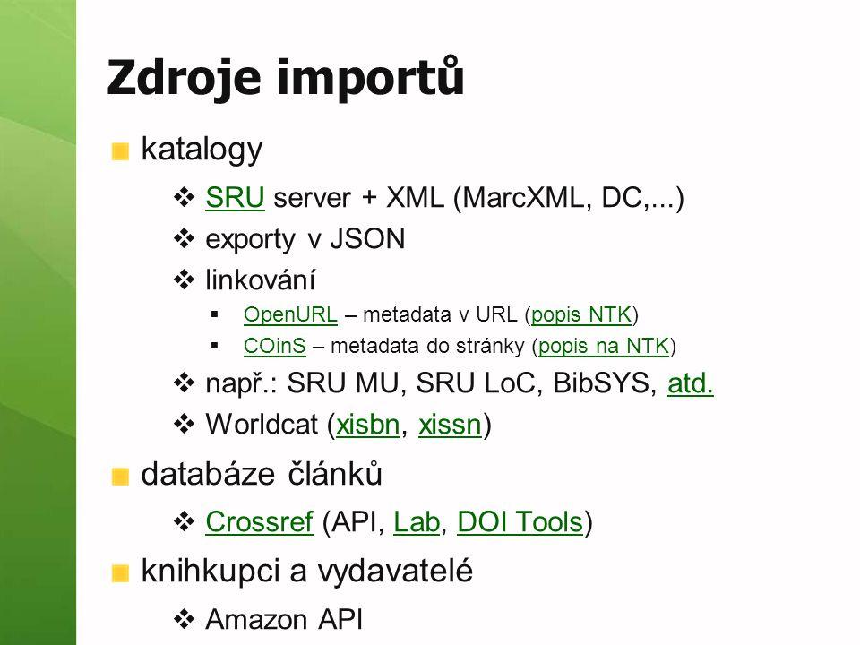 Zdroje importů katalogy databáze článků knihkupci a vydavatelé