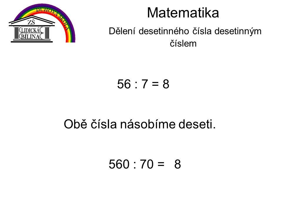 Matematika Dělení desetinného čísla desetinným číslem