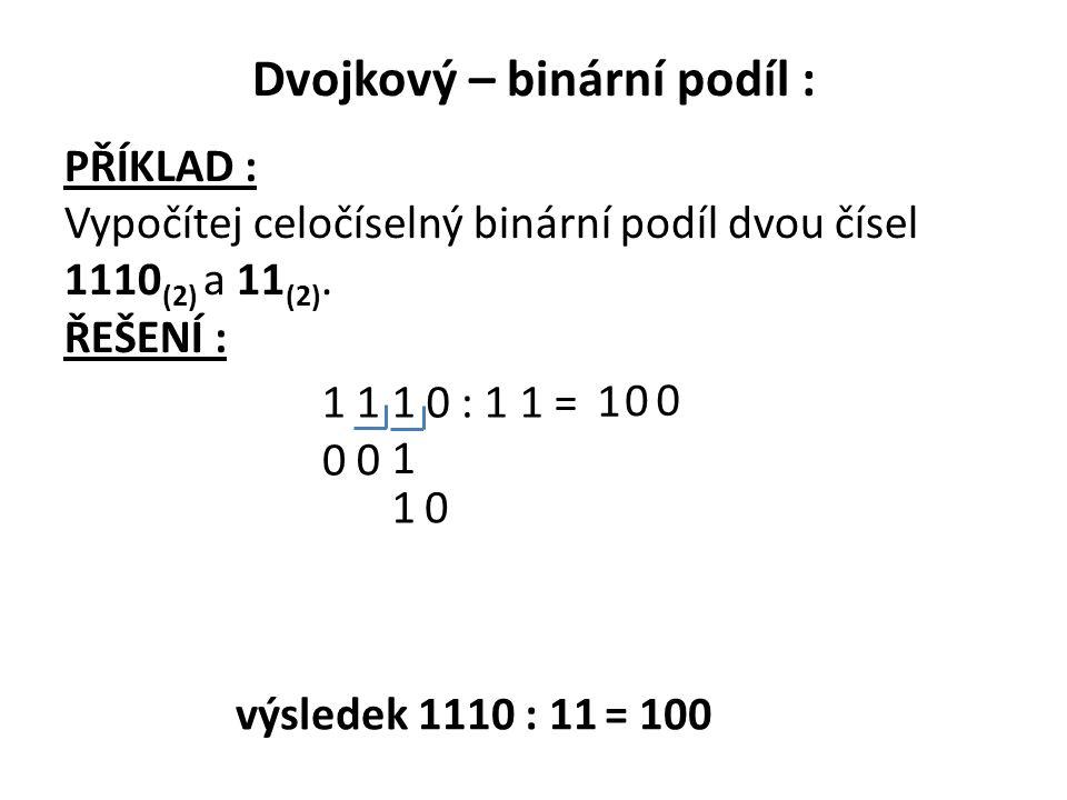 Dvojkový – binární podíl :