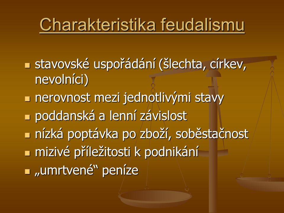 Charakteristika feudalismu