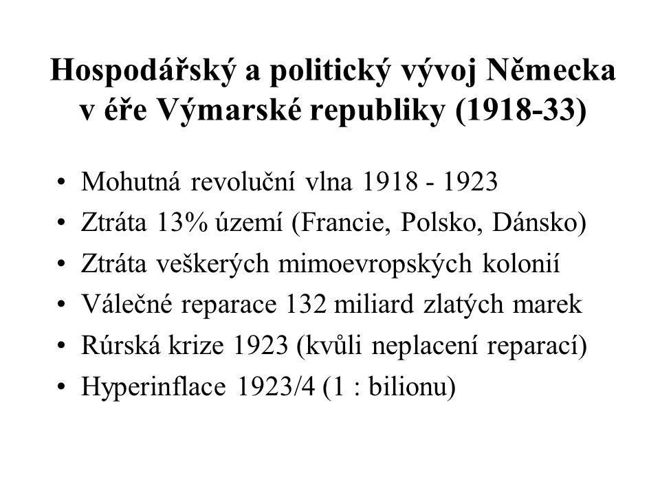 Hospodářský a politický vývoj Německa v éře Výmarské republiky (1918-33)